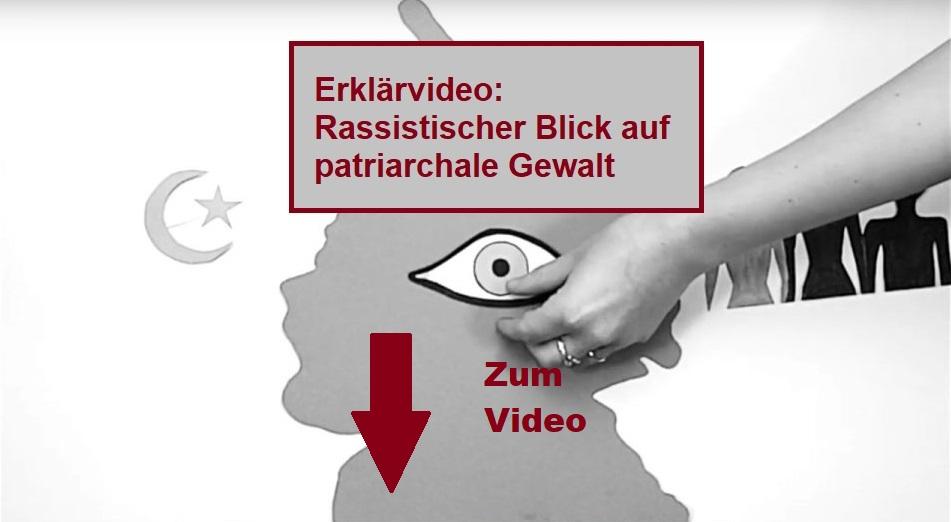 Rassistischer Blick auf patriarchale Gewalt – Unser erstes Erklärvideo ist da!