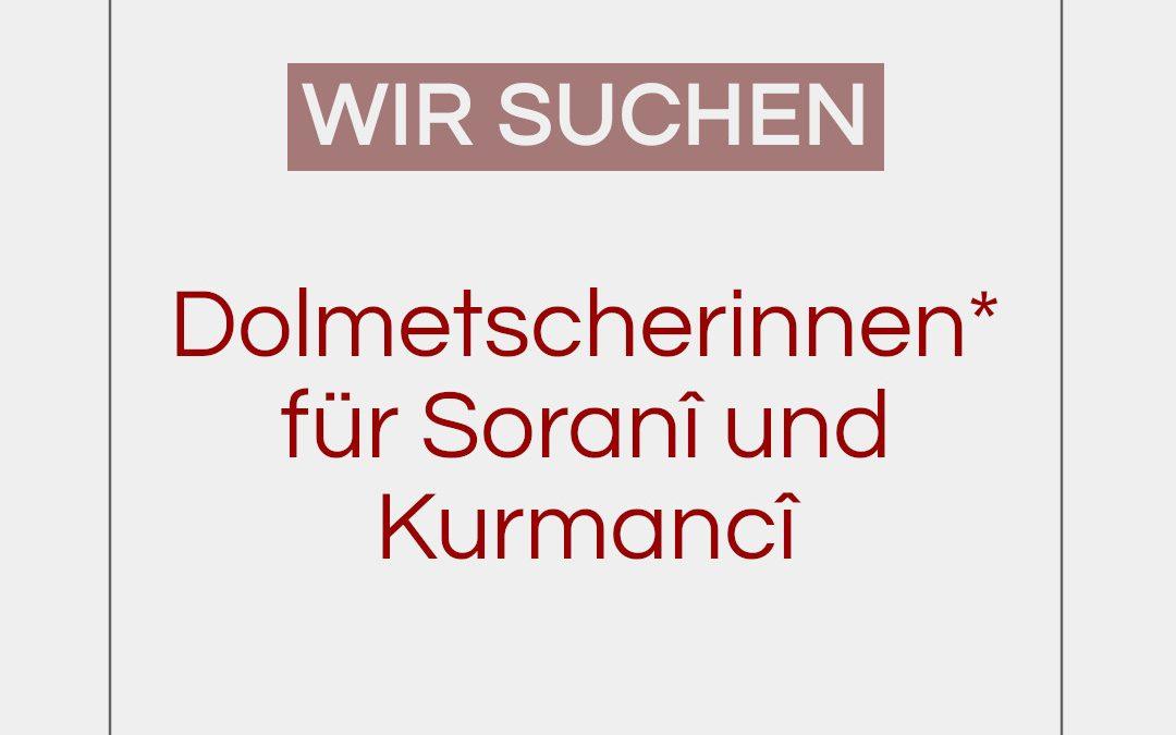 Dolmetscherinnen* für Soranî und Kurmancî gesucht