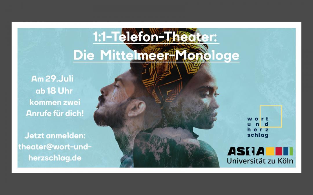 """Das dokumentarischen Theaterstück """"Die MITTELMEER-MONOLOGE"""": Dein ganz persönliches 1:1-Telefon-Theater mit Nachgespräch!"""