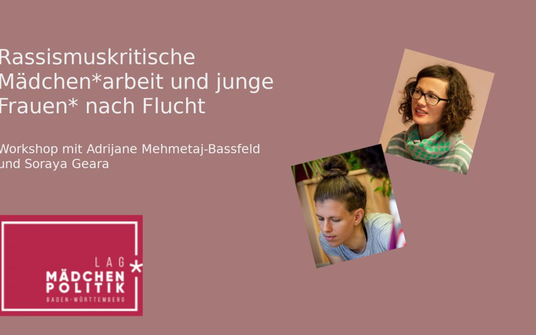 Workshop Rassismuskritische Mädchen*arbeit – Mädchen* und junge Frauen* nach Flucht